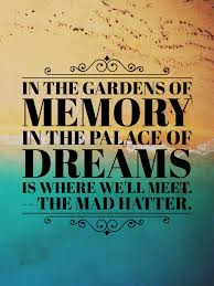 From The Movie Alice Through The Looking Glass My Favorite Quote
