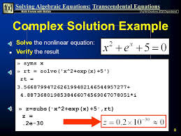 9 solving algebraic equations transcendental equations 8 verify log e 9 in this case 9 so in matlab log is the natural log of base e verify