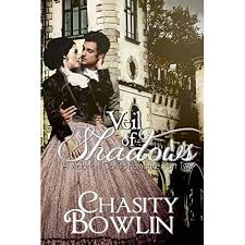 Veil of Shadows by Chasity Bowlin
