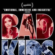 The Bad Kids (2016)