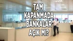 Son dakika haberi: Yasaklarda bankalar açık mı, kapalı mı 2021? Tam  kapanmada bankalar saat kaçta açılıyor, kapanıyor? - Haberler Milliyet