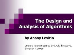 Design And Analysis Of Algorithms Ppt Notes Ppt The Design And Analysis Of Algorithms Powerpoint