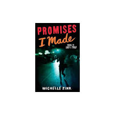 lies i told series by mice zink lies i told and promises i made