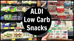 Grocery Store Product List Aldi Low Carb Snacks List Youtube