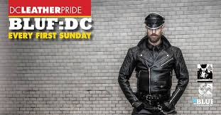 bluf dc every first sunday at the dc eagle come in your full leather and enjoy the company of your fellow blufsters