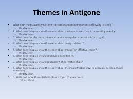 english ii honors english ii daily warm up what 10 themes in antigone