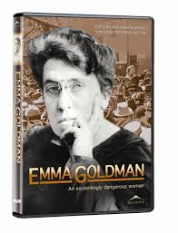 an exceedingly dangerous w a film about emma goldman  an exceedingly dangerous w a film about emma goldman 1869 1940 some of her books