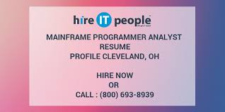Mainframe Programmer Resume Mainframe Programmer Analyst Resume Profile Cleveland Oh Hire It