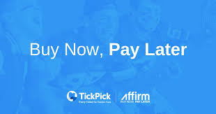 interested in tickets now pay later tickpick promo smartfan nofees