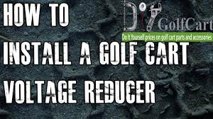 36 or 48 volt voltage reducer how to install video tutorial 36 or 48 volt voltage reducer how to install video tutorial golf cart voltage reducer