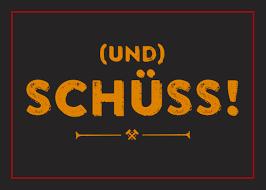 Und Schüss Outdoof Aufkleber Auto Sticker Ruhrgebiet Ruhrpott