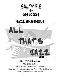 Salty Pie By Ken Booker Jazz Ensemble