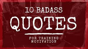 Training Quotes Fascinating 48 Badass Quotes For Training Motivation