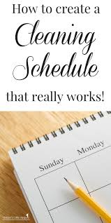 monthly house cleaning schedule template how to create a cleaning schedule that really works mothers