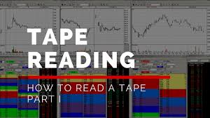How To Read Stock Charts For Day Trading Tape Reading How To Read A Tape In Day Trading