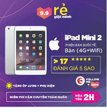Máy Tính Bảng IPAD MINI 2 (4G+WIFI ) 16 Gb - 32 Gb nâng cấp IOS 12 ZIN ALL  MÀN 7.9 inch Retina Ram 1 G Chip Apple A7 1.3 GHz Camera 5MP - 3.074.000  VNĐ - TÔI BÁN HÀNG HIỆU