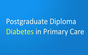 course in postgraduate diploma diabetes in primary care online course in postgraduate diploma diabetes in primary care