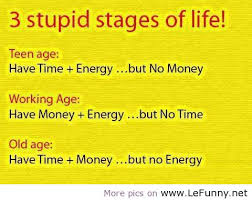Beautiful Funny Quotes On Life Best of 24 Stupid Stages Of Life