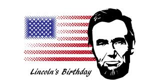 2018 lincoln holiday. brilliant 2018 lincolnu0027s birthday is a holiday that commemorates the birth of  sixteenth president united states abraham lincoln on 2018 lincoln
