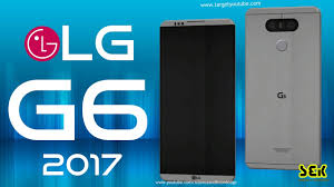 lg phones 2017. lg g6 phone specifications - 2017 price, specs, features, release date, review lg phones