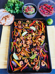 sheet pan shrimp fajitas sheet pan shrimp fajitas super safeway