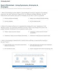 Quiz Worksheet Using Synonyms Antonyms Analogies Study Com