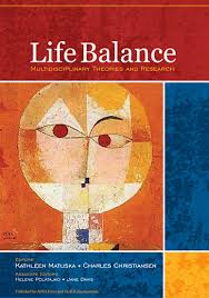 life balance multidisciplinary theories and research
