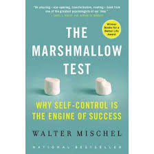 marshmallow test why self control is the engine of success  marshmallow test why self control is the engine of success paperback walter mischel