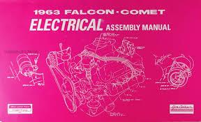 ford falcon ranchero wiring diagram manual reprint 1963 falcon ranchero and comet electrical assembly manual reprint