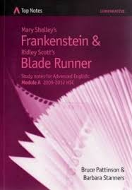 mary shelley s frankenstein and ridley scott s blade runner top mary shelley s frankenstein and ridley scott s blade runner top notes s