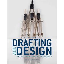 Drafting and Design: Basics for Interior Design