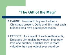 cause and effect presentation ldquo the gift of the magirdquo