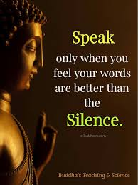 Talk Less Me Buddha Quotes Inspirational Intuition Quotes