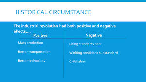 government reform ppt  2 historical circumstance the industrial revolution had both positive and negative effects