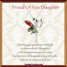 Proud Daughter Poem Proud Of You Daughter Jewels Art Creation