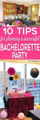 10 Tips for Planning a Successful Bachelorette Party