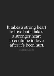 Looking For Quotes Life Quote Love Quotes Quotes About Moving Mesmerizing Best Quotes About Strong Heart