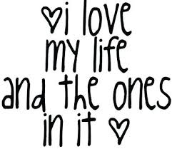I Love My Life Quotes Awesome Love My Life Quotes Free Best Quotes Everydays