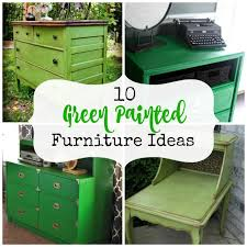 green painted furniture. 10 Green Painted Furniture Ideas