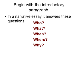 sample steps to the five paragraph narrative essay ppt  begin the introductory paragraph