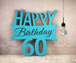 Lll 60 Geburtstag Lustige Ideen Für Sprüche Einladungen Und