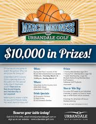 March Madness Flyer Ugcc March Madness Flyer Urbandale Golf Country Club