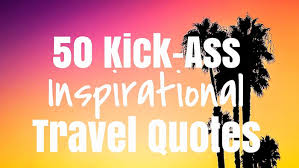 Insirational Quotes Simple 48 KickAss Inspirational Quotes burger abroad
