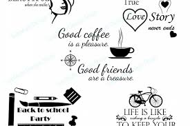 Coffee Svg Cuttiing File Back To School Svg Cut File Love Svg Cut File Beautiful Svg Quote Svg Quotes Love Silhouette 05 Set