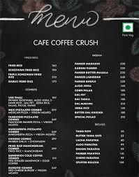Самые новые твиты от coffee crush dixon (@coffeecrush815): Cafe Coffee Crush Menu Menu For Cafe Coffee Crush Shankar Nagar Raipur