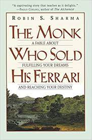 The Monk Who Sold His Ferrari A Fable About Fulfilling Your Dreams Reaching Your Destiny Amazon De Sharma Robin Fremdsprachige Bücher
