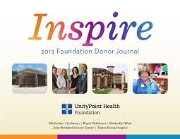 2013 Donor Journal - UnityPoint Health Foundation by UnityPointHealth -  issuu