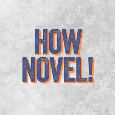 How Novel!