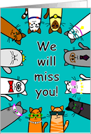 we will miss you card with funny cats card