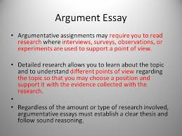 argument essay argumentative assignments require you to  argument essay argumentative assignments require you to research where interviews surveys observations